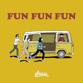Fun,Fun,Fun (Fun, Fun, Fun)