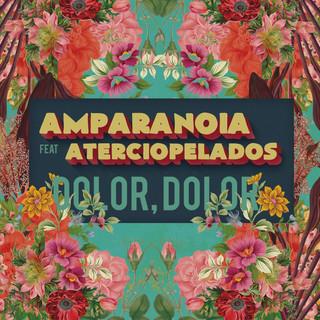 Dolor, Dolor (Feat. Aterciopelados)