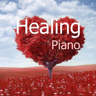 Beautiful Melody Functional Healing Piano Best Collection Vol.3 (Prenatal Education, Meditation, Yoga, Relax, BGM)