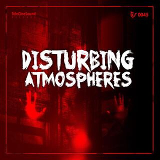 Disturbing Atmospheres