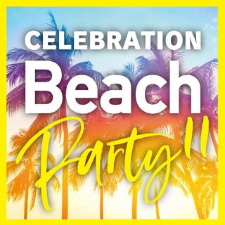 Celebration Beach Party!!