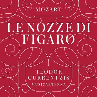 Mozart:Le Nozze DI Figaro