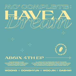 MO\' COMPLETE:HAVE A DREAM