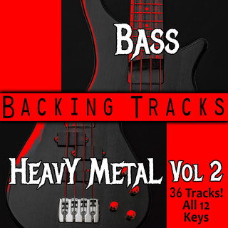 Hard Rock Heavy Metal Play Along Tracks For Bass, Vol. 2 | All 12 Keys