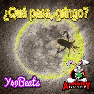 Que Pasa, Gringo