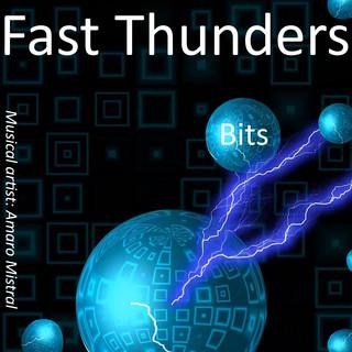 Fast Thunders Bits