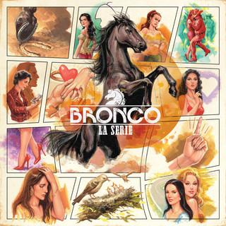 Bronco:La Serie