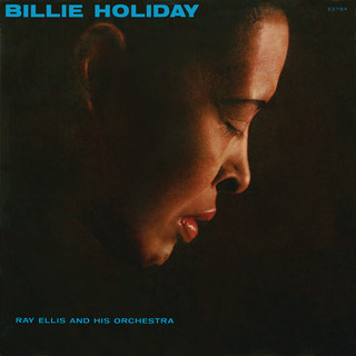 Billie Holiday With Ray Ellis And His Orchestra