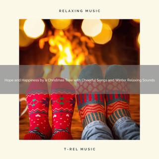 Hope And Happiness By A Christmas Tree With Cheerful Songs And Winter Relaxing Sounds