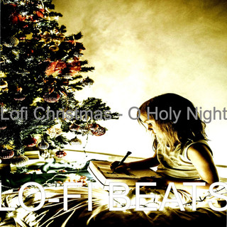 Lofi Christmas - O Holy Night