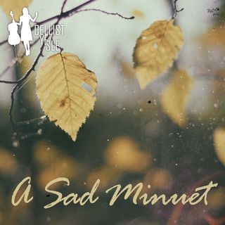A Sad Minuet
