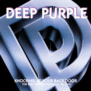 Knocking At Your Back Door:The Best Of Deep Purple In The 80's