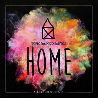 Home (Feat. Nico Santos) (Alle Farben Remix)