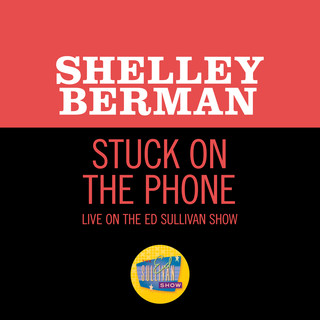 Stuck On The Phone (Live On The Ed Sullivan Show, August 2, 1959)