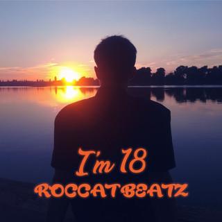 I\'m 18