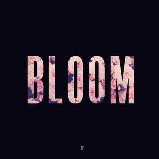 Bloom - EP