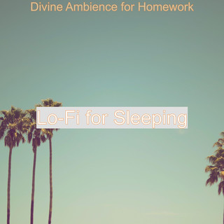 Divine Ambience For Homework