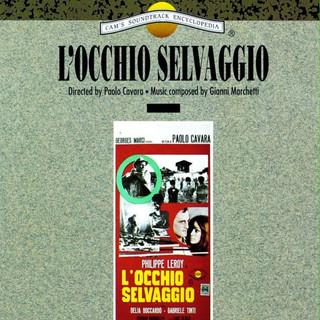 L\'occhio Selvaggio (Original Motion Picture Soundtrack)