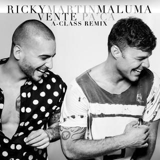 Vente Pa' Ca (A - Class Remix)