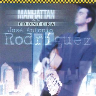 Manhattan De La Frontera (Remasterizado)