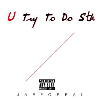 U Try To Do Sth