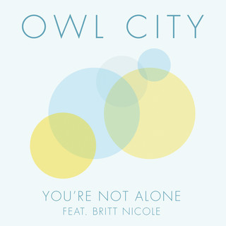 You\'re Not Alone