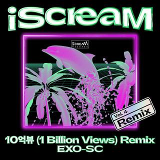 iScreaM Vol.4 : 1 Billion Views Remix