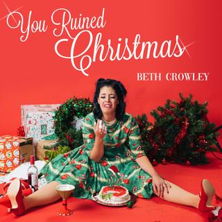 You Ruined Christmas