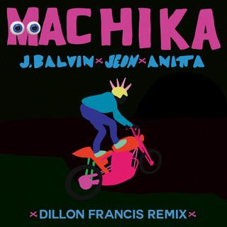 Machika(Dillon Francis Remix)