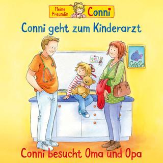58:Conni Geht Zum Kinderarzt (Neu) / Conni Besucht Oma Und Opa
