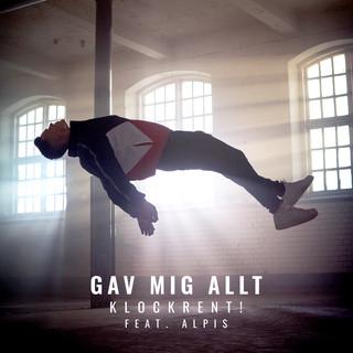 Gav Mig Allt