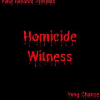 Homicide Witness
