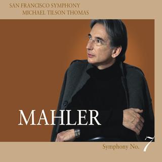 Mahler:Symphony No. 7