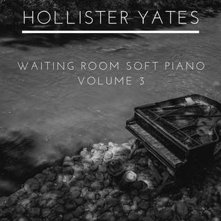 Waiting Room Soft Piano, Vol. 3