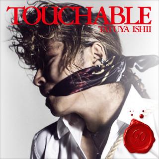 TOUCHABLE (タッチャブル)