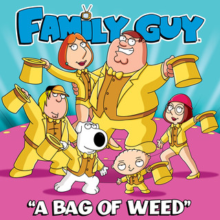 A Bag Of Weed (From