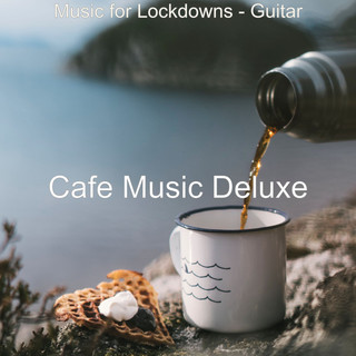 Music For Lockdowns - Guitar