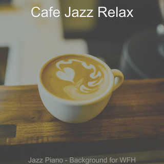 Jazz Piano - Background For WFH