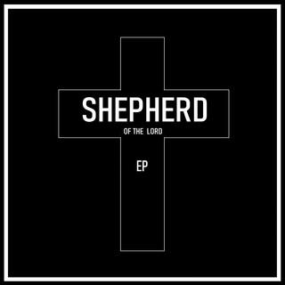 ShepherdOfTheLord EP