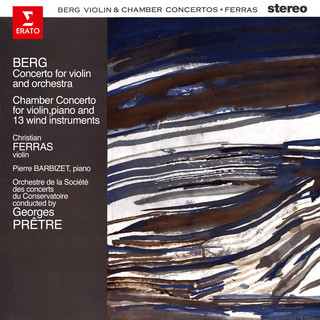 Berg:Violin & Chamber Concertos