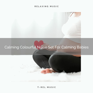 Calming Colourful Noise Set For Calming Babies