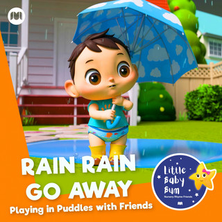 Rain Rain Go Away - Playing In Puddles With Friends