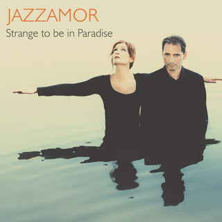 爵士戀人樂團 - 天堂彼端 (Strange To Be In Paradise)