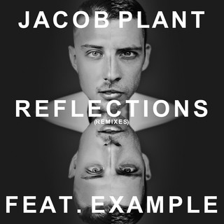 Reflections (Feat. Example) (Radio Edit)