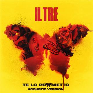 Te Lo Prometto (Acoustic Version)