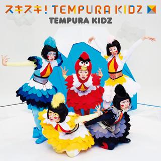 スキスキ!TEMPURA KIDZ (Sukisuki Tempura Kids)