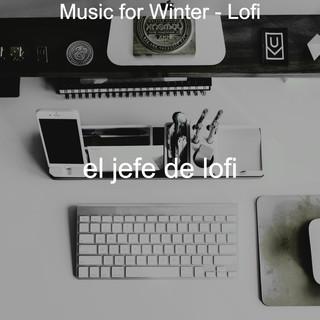 Music For Winter - Lofi