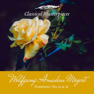Wolfgang Amadeus Mozart Symphony No. 33 & 35 \