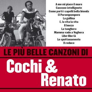 Le Piu Belle Canzoni DI Cochi & Renato