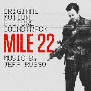 Mile 22 (Original Motion Picture Soundtrack)